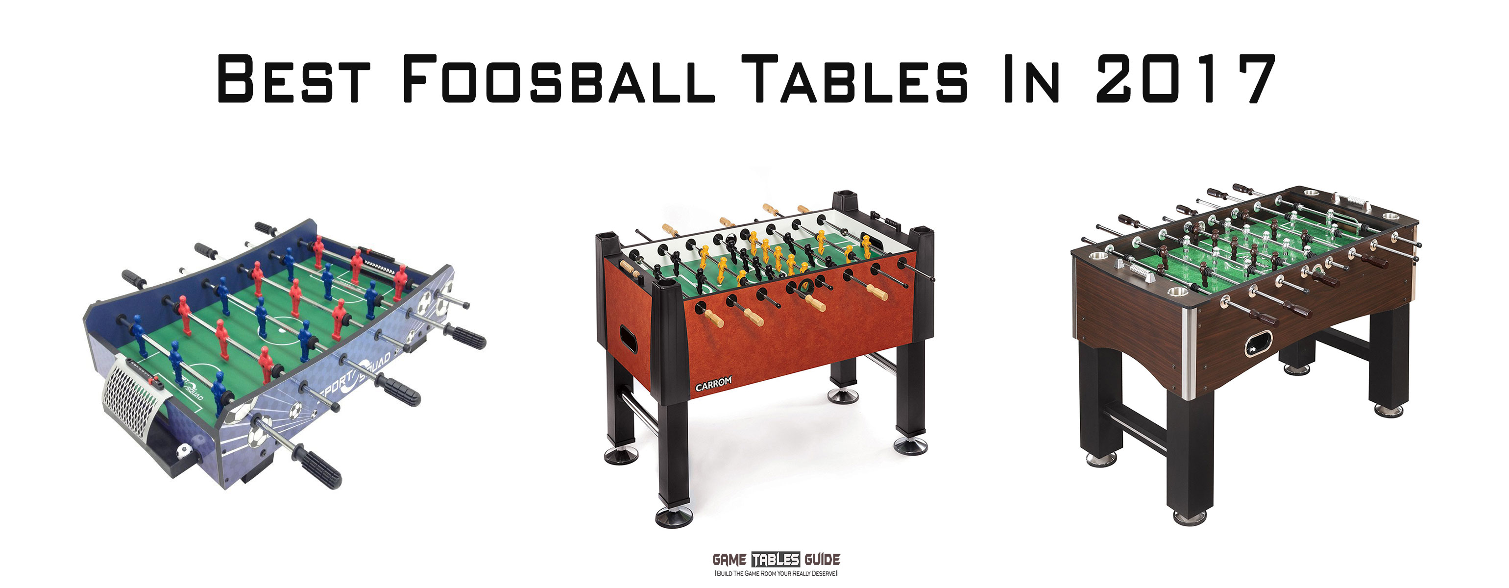 Best Foosball Tables In The Ultimate Buying Guide - How much does a foosball table cost