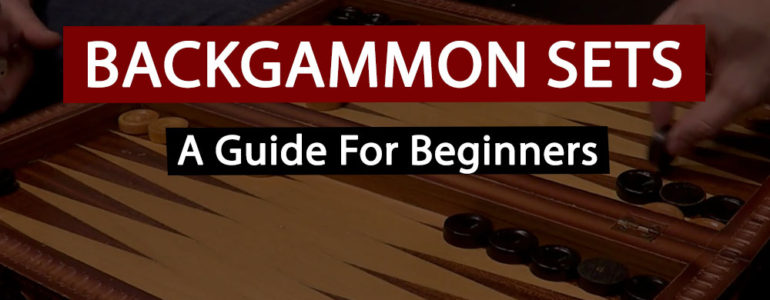 Best Backgammon Sets For The Money: Ultimate Guide