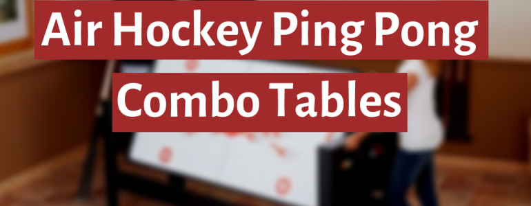 best ping pong air hockey combo