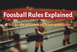 Foosball Rules For Beginners: Learn How To Play In Minutes