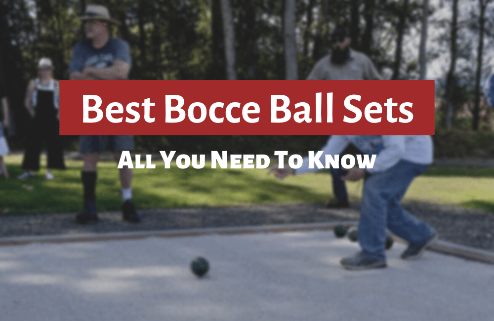 best bocce ball sets reviews