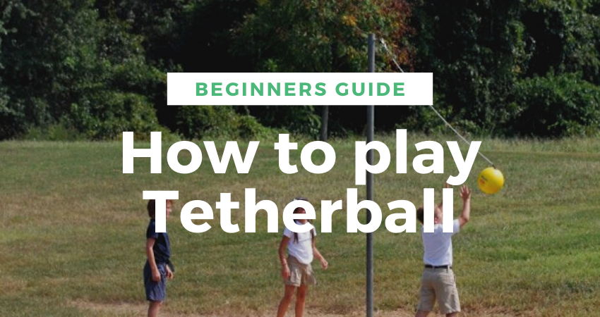 how to play tetherball