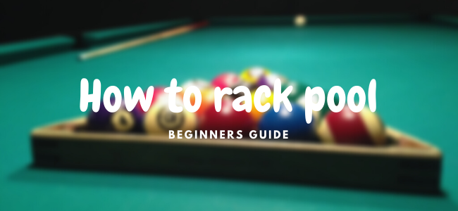 how to rack pool