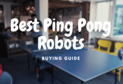 Best Ping Pong Robots In 2021: Detailed Reviews
