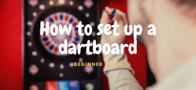 how to set up a dartboard