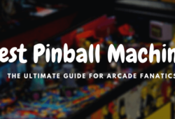 Best Pinball Machines for Home Use In 2021