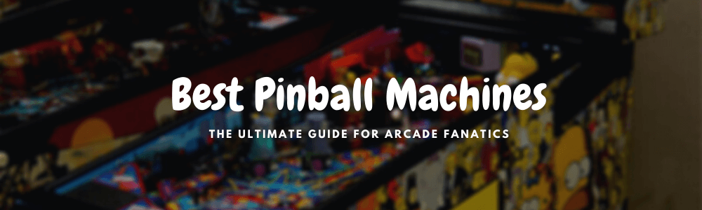 best pinball machines for home