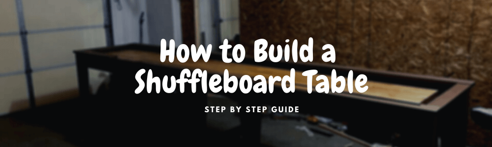 how to build a shuffleboard table diy